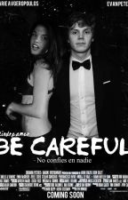 Be Careful |Evan Peters| by blindreamer