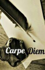 Carpe Diem by chaysoulxx