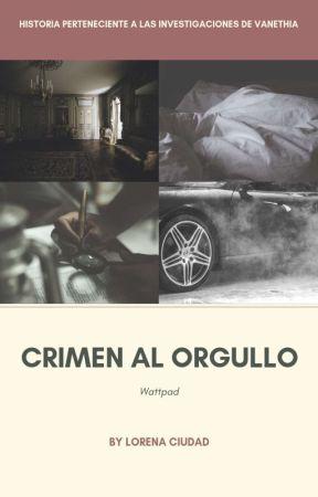 Crimen al orgullo (Pendiente de edición) by LorenaCiudad