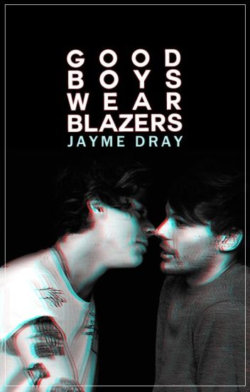 Good Boys Wear Blazers ♞ l.s.