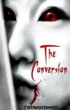 The Conversion by TheDivineMissM