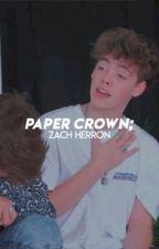 paper crown | z.h by -loserherron