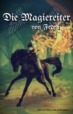 Die Magiereiter von Fedra by Tyger87