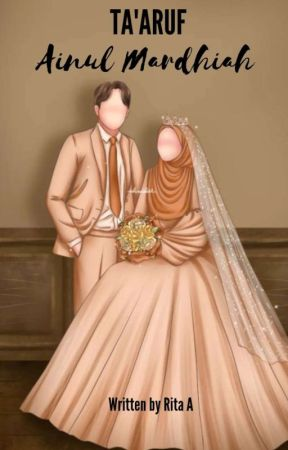 Ta'aruf Ainul Mardhiah  by ritaawal