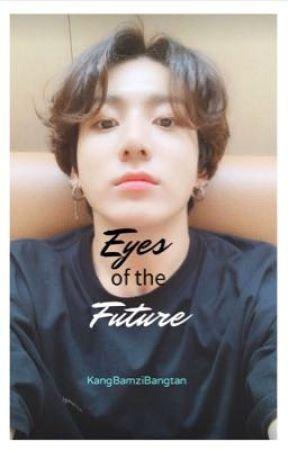 Eyes of the Future by KangBamziBangtan