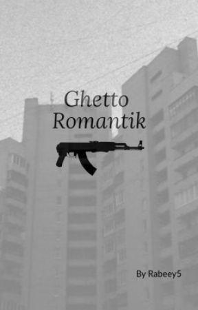 Ghetto Romantik  by rabeey5