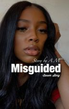 Misguided| Bwwm by AMtheWriter
