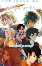 Demigods at Hogwarts- What could go wrong? (Pjo/Hp Crossover) by WarriorofGraceClan