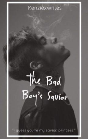 The Bad Boy's Savior - Chapter 1 - Wattpad