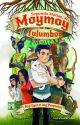 Moymoy Lulumboy Book 6: Ang Ugat at ang Propesiya (COMPLETED) by Kuya_Jun