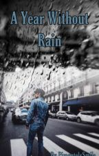 A Year Without Rain// Joel Pimentel fanfiction by TruthHurtsSweetie