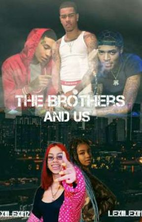 The Brothers And Us by Lexiilexii12