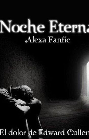 Noche Eterna (Edward's New Moon)