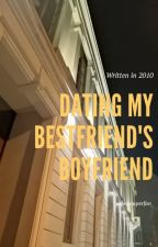 Dating My Bestfriend's Boyfriend (2010) by squirredminhyuk
