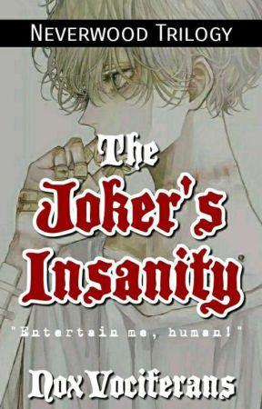 ✔The Joker's Insanity by NoxVociferans