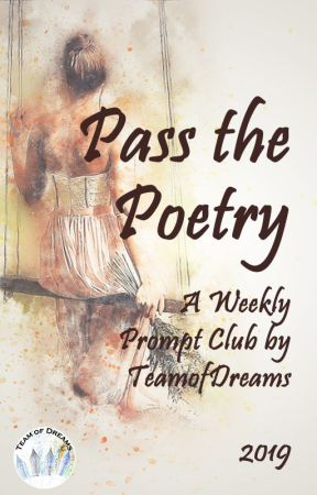 Pass the Poetry by TeamOfDreams