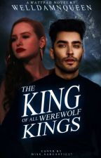 The King Of All Werewolf Kings | ongoing by welldamnqueen