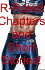 R-Rated and Short Stories by DerreckSanchez
