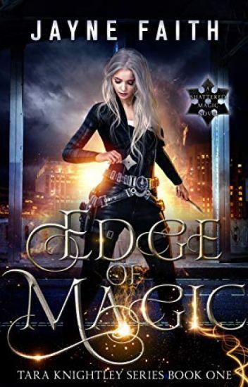 Edge of Magic [PDF] by Jayne Faith - zexebagy60606 - Wattpad