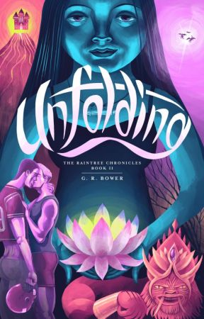 Unfolding: The Raintree Chronicles Book 2 by grahambower