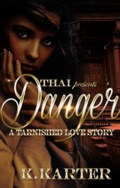 Danger: Life of  An Exotic Dancer(editing) by Writerswrath