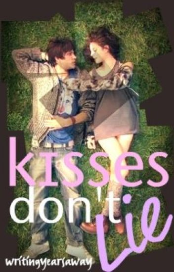 Kisses Don't Lie
