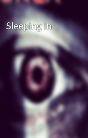 Sleeping In by KaineAndrews