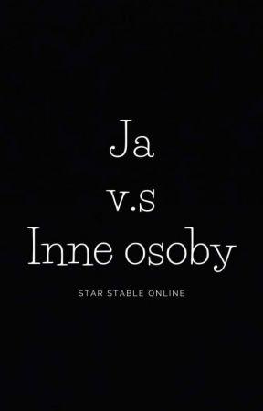 Ja v.s Inne osoby || Star Stable Online by szalona_dilerka