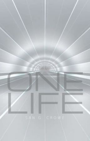 One Life by SanGCrowe