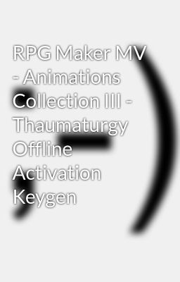RPG Maker MV - Animations Collection III - Thaumaturgy