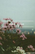 Dear Dylan by alreiss