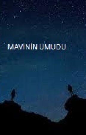 MAVİNİN UMUDU by mavinin_umudu