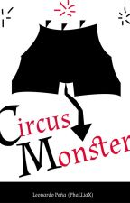 Circus Monster by Infame_Leon