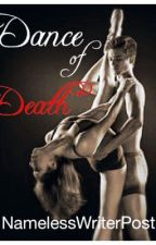 Dance of Death by NamelessWriterPost
