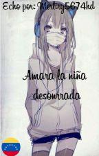 Amara la niña deshonrada by merlyri5674hd