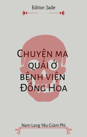[Edit] Chuyện ma quái ở bệnh viện Đồng Hoa - Nam Lang Yếu Giảm Phì by _________jade