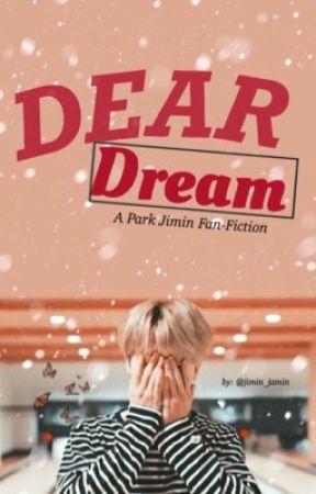 Dear Dream || 빅지민 by jimin_jamin