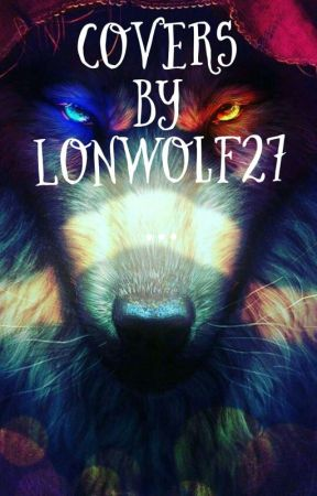 Covers By LonWolf27 by LonWolf27