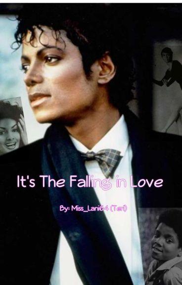 It's The Falling in Love