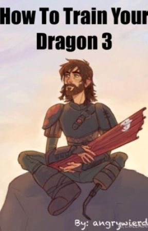 How to train your dragon 3 discontinued chapter 13 wattpad how to train your dragon 3 discontinued ccuart Gallery