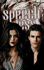 Speechless ~ Stefan Salvatore x Edward Cullen  by harleyQuinnfan17