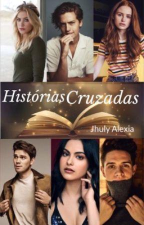 Historias cruzadas  by JhulyAlexia