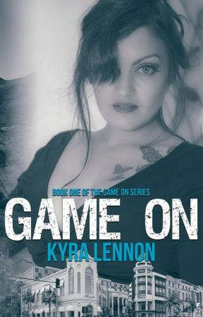 Game On by KyraLennon