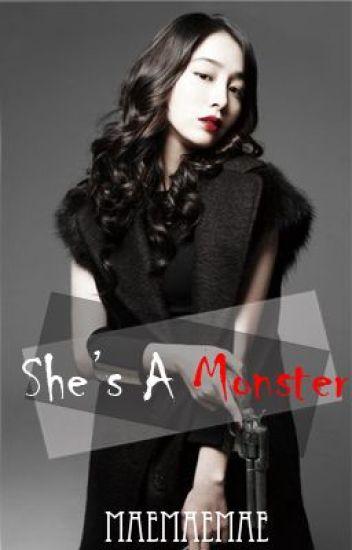 She's A Monster