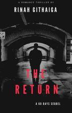 The Return  by rinahgithaiga