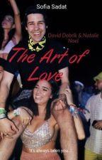 The Art of Love- David Dobrik & Natalie Noel by storiesfromsofia