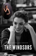The Windsors - A BRF fanfic by soph31_