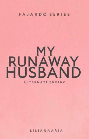 My Runaway Husband (Vernon Louis Fajardo) by liliana_aria