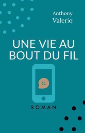 Une vie au bout du fil by MonsieurBanane_