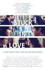 Stuck In Love. {Adaptación} by last-to-know